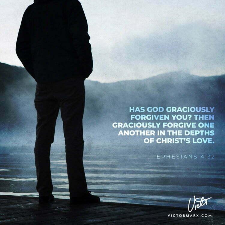 ephesians 4:32 victor marx
