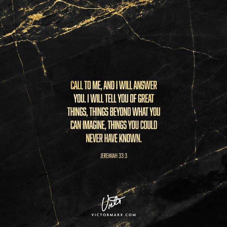 jeremiah 33:3 victor marx